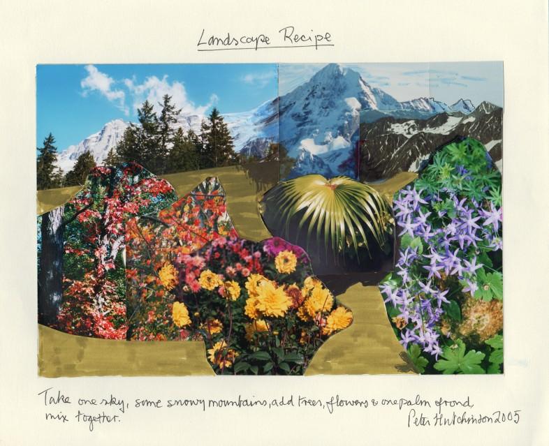 Landscape Recipe, 2005 - Peter HUTCHINSON